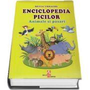 Enciclopedia picilor: Animale si pasari de Silvia Ursache