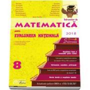 Indrumator de Matematica pentru Evaluarea Nationala 2018, clasa a VIII-a de Gina Caba