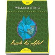 Insula lui Abel de William Steig (Editie Hardcover)