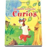 Intamplarile detectivului Curios - Editie Ilustrata de Claudia Groza
