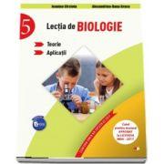 Lectia de Biologie pentru clasa a V-a. Teorie si aplicatii. Caiet pentru manualul aprobat la licitatia MEN - 2017 - Jeanina Cirstoiu (Colectia Elevul Destept)
