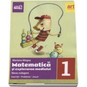 Matematica si explorarea mediului culegere, pentru clasa I - Exercitii - Probleme - Jocuri. Noua culegere de Mariana Mogos