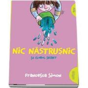 Nic Nastrusnic si clubul secret de Francesca Simon (Editie Paperback)