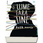O lume fara tine de Beth Revis (Editie paperback)