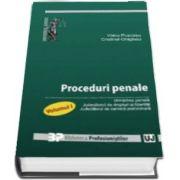 Proceduri penale. Volumul I - Urmarirea penala - Judecatorul de drepturi si libertati - Judecatorul de camera preliminara de Voicu Puscasu