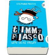Timmy Fiasco - Uite ce-ai facut! Volumul II (Editie paperback) de Stephan Pastis