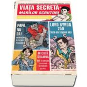 Viata secreta a marilor scriitori de Robert Schnakenberg
