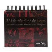 Calendar, 365 zile pline de iubire. Un cadou cu cele mai minunate citate de dragoste