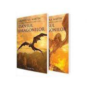Dansul dragonilor de George R. R. Martin (Saga Cantec de gheata si foc, partea a V-a, editia 2017, 2 volume)