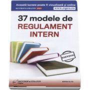 37 modele de Regulament Intern - Format CD (Editie actualizata)