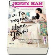 A ta vesnic, Lara Jean de Jenny Han (Povestea scrisorilor Larei Jean continua!)