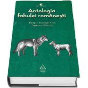 Antologia fabulei romanesti. Editie ingrijita de Adrian Savoiu