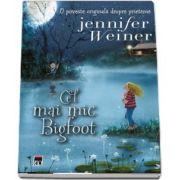 Cel mai mic Bigfoot - O poveste originala despre prietenie de Jennifer Weiner