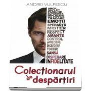 Colectionarul de despartiri de Andrei Vulpescu