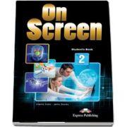 Curs de limba engleza On Screen 2 Students Book, Manualul elevului pentru clasa a VI-a (Editie revizuita 2017) de Virginia Evans