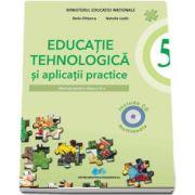 Educatie tehnologica si aplicatii practice, manual pentru clasa a V-a (Include CD multimedia) de Stela Olteanu si Natalia Lazar