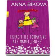 Anna Bikova, Exercitiile formative ale (mamei lenese)