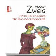 Frica. Scrisoare de la o necunoscuta - Editie de buzunar Top10 (Stefan Zweig)