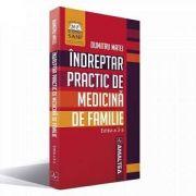 Indreptar practic de medicina de familie de Dumitru Matei (Editie 2017)