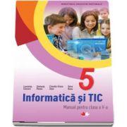 Informatica si TIC, manual pentru clasa a V-a de Luminita Ciocaru (Contine editia digitala)