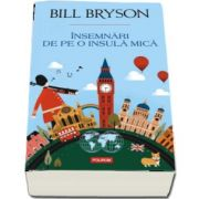 Insemnari de pe o insula mica de Bill Bryson