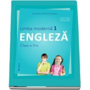 Limba Engleza, limba moderna 1, manual pentru clasa a V-a. Contine si editia digitala de Liliana Putinei