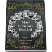 Mari Scriitori Romani (Medalioane Literare)