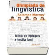 Olimpiada de lingvistica Solomon Marcus. Tehnici de intelegere a limbilor lumii de Valentina Cojocaru