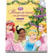 Povesti de iarna cu printese - Carte cu CD audio (Lectura - Stela Popescu) - Colectia Disney