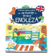 Prima mea carte de activitati in limba engleza - Editie ilustrata