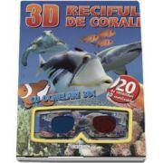 Reciful de corali - Cu ochelari 3D! - Contine 20 de abtibilduri 3D reutilizabile