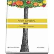 Roman rusesc de Meir Shalev - Colectia Globus
