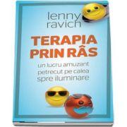 Terapia prin ras - Un lucru amuzant petrecut pe calea spre iluminare de Lenny Ravich