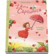 Zana Capsunica. In lumina soarelui de Stefanie Dahle