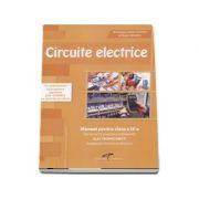 Circuite electrice. Manual pentru clasa a IX-a. Domeniul de pregatire profesionala: Electromecanica de Dragos Ionel Cosma si Florin MARES