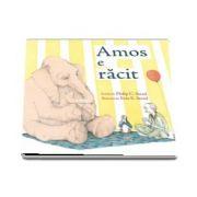 Amos e racit cu Ilustratii de Erin E. Stead