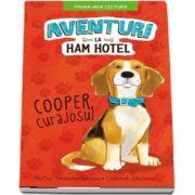 Shelley Swanson Sateren, Aventuri la Ham hotel. Cooper, curajosul (Prima mea lectura)