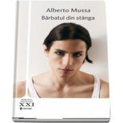 Barbatul din stanga de Alberto Mussa