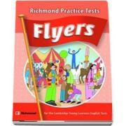 Cambridge YLE Flyers Practice Tests Students Book with CD - (Auxiliar recomandat pentru elevii din invatamantul primar)