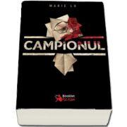 Campionul - Al treilea volum din trilogia Legenda de Marie Lu