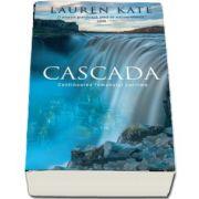 Cascada de Lauren Kate - Continuarea romanului Lacrima
