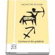 Centaurul din gradina de Moacyr Scliar