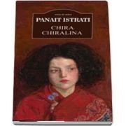 Chira chiralina de Panait Istrati (Serie de autor)