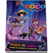 Coco. Profita de sansa ta! Pagini de colorat si activitati - Editie ilustrata - Coletia Disney