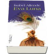 Eva Luna de Isabel Allende - Editia a IV-a