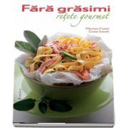 Fara grasimi (85 de retete) Retete Gourmet