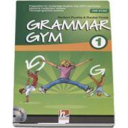 Grammar Gym 1 with Audio CD, Level CEF A1-A2 de Herbert Puchta (Auxiliar recomandat pentru elevii de gimnaziu)
