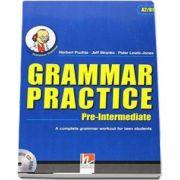 Grammar Practice Pre-Intermediate, with Professor Grammar and CD-Rom, level PET A2-B1 - Herbert Puchta (Auxiliar recomandat pentru elevii de gimnaziu)