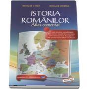 Istoria Romanilor. Atlas comentat de Niculae Cristea (Editia a II-a revizuita)