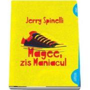 Magee, zis Maniacul de Jerry Spinelli (Editie Paperback)